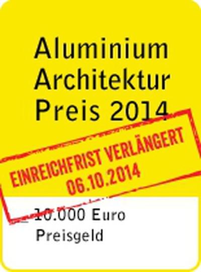 Aluminium Architekturpreis 2014 - Verlängerung