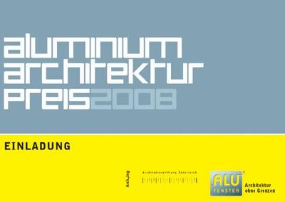 Einladung Aluminium Architektur Preis_2008