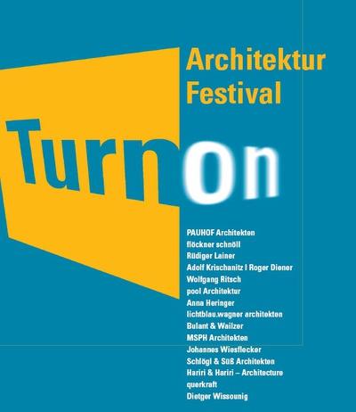 Turn On Architekturfestival 2008